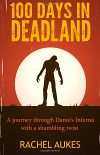 100 Days in Deadland